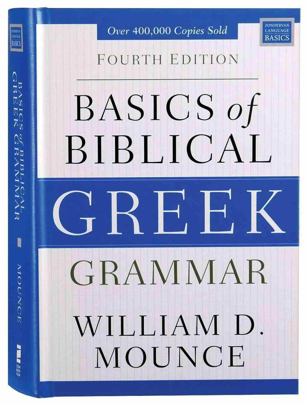 Basics of Biblical Greek Grammar (4th Edition) Hardback