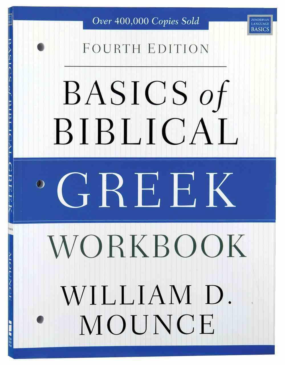 Basics of Biblical Greek (4th Edition) (Workbook) Paperback