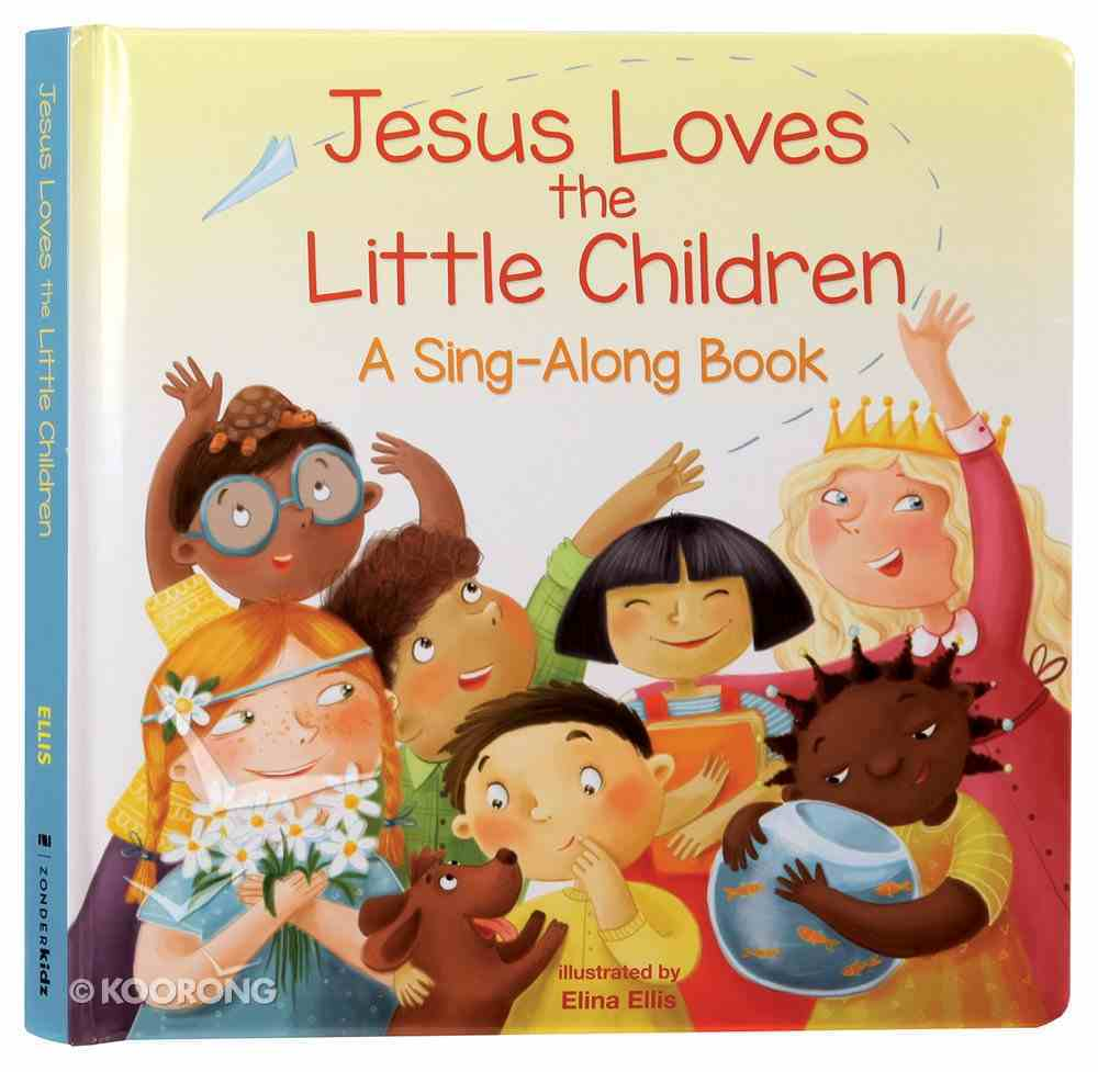 Jesus Loves the Little Children Padded Board Book