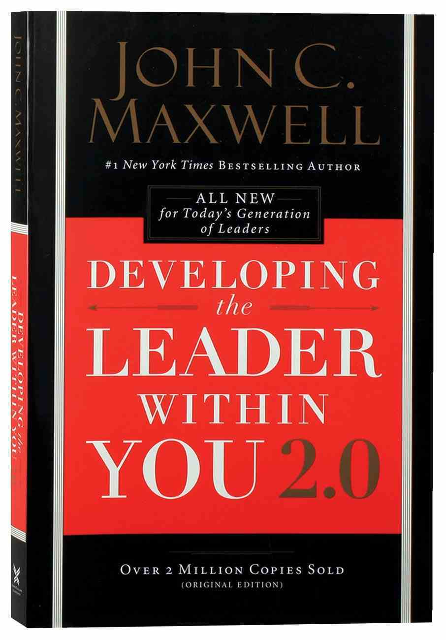 Developing the Leader Within You 2.0 Paperback