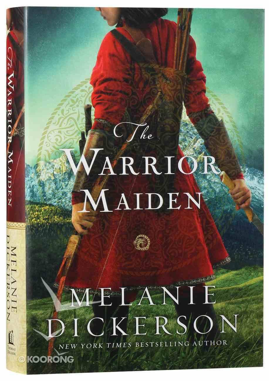 The Warrior Maiden (#09 in Hagenheim - My Fairy Tale Romance Series) Hardback
