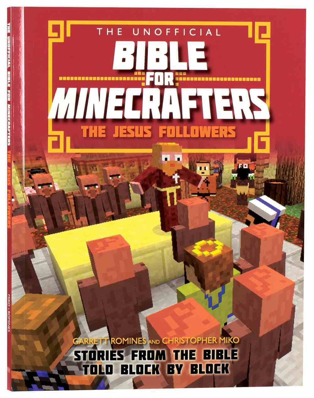 The Unofficial Bible For Minecrafters: The Jesus Followers Paperback