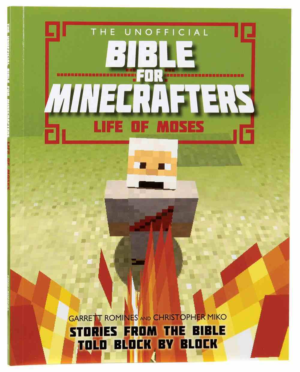The Unofficial Bible For Minecrafters: Life of Moses Paperback