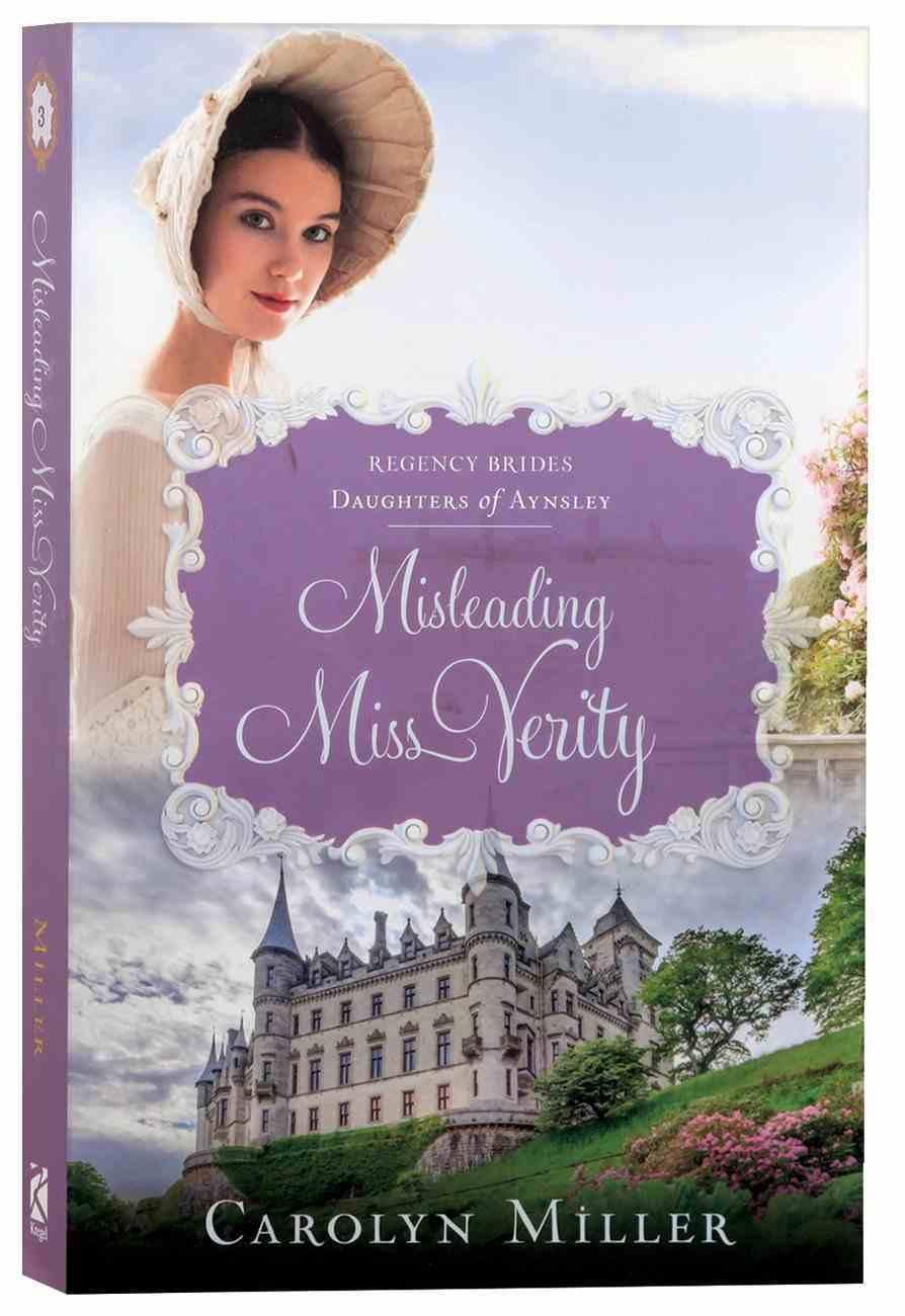 Misleading Miss Verity (Regency Brides: Daughters Of Aynsley Series) Paperback
