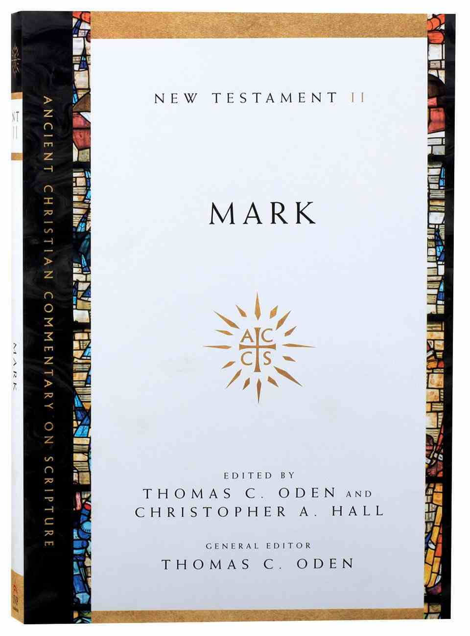 Accs NT: Mark (Ancient Christian Commentary On Scripture: New Testament Series) Paperback