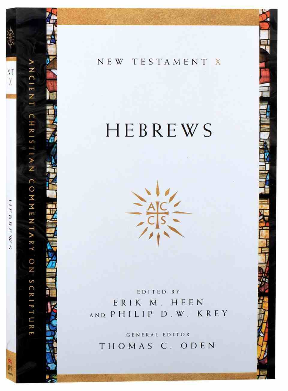 Accs NT: Hebrews (Ancient Christian Commentary On Scripture: New Testament Series) Paperback