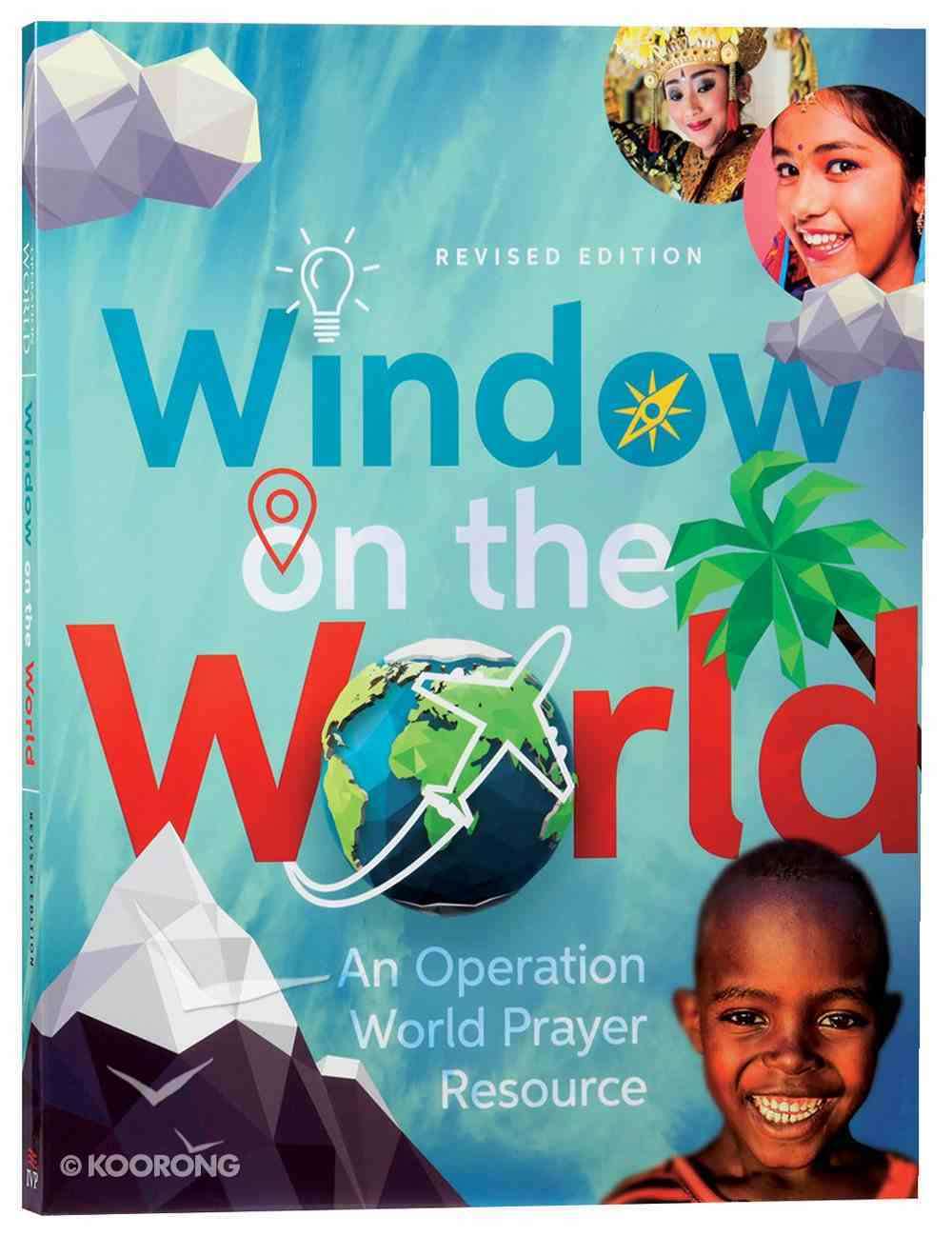 Window on the World: An Operation World Prayer Resource Paperback