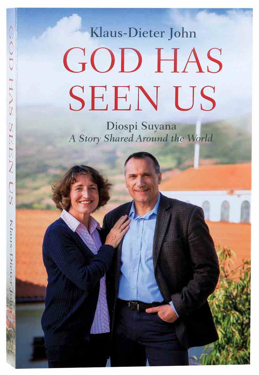 God Has Seen Us: Diospi Suyana - a Story Shared Around the World Paperback