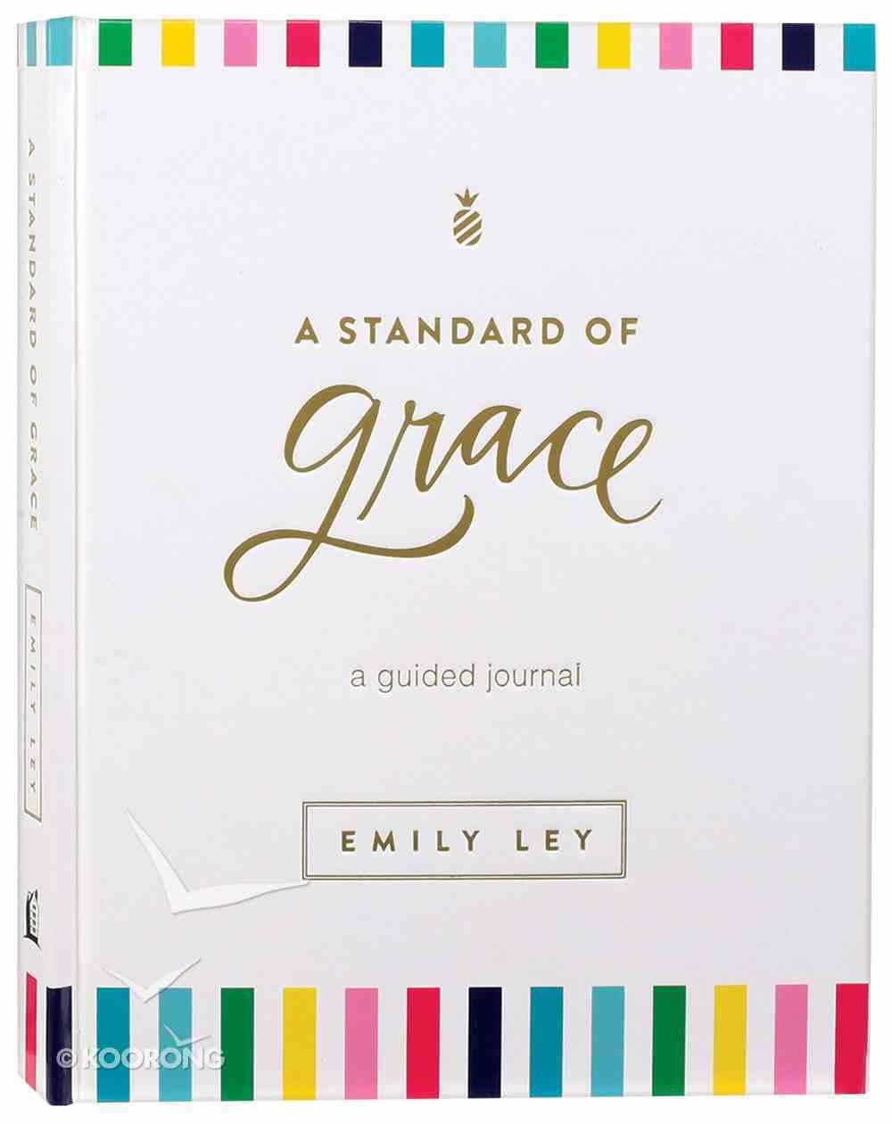 A Standard of Grace: Guided Journal Hardback