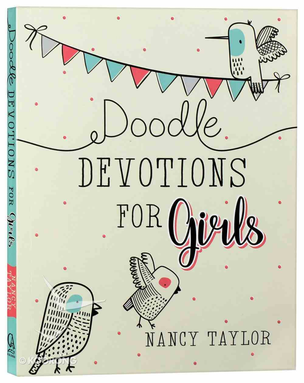 Doodle Devotions For Girls: 60 Devotions, Activities and Colouring in Paperback
