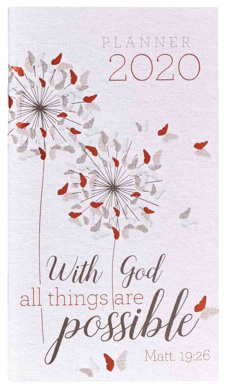 2020 Small 24-Month Daily Diary/Planner: With God All Things Are Possible, Matt 19:26 Paperback