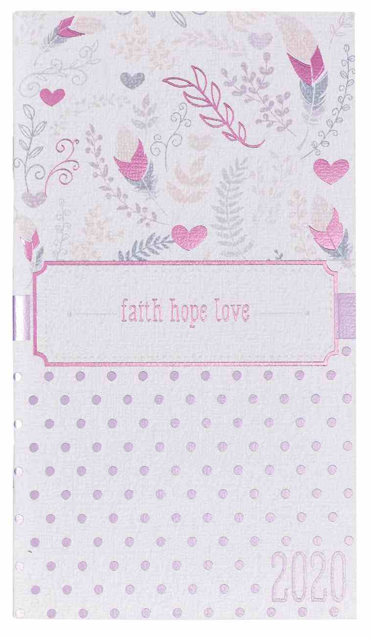 2020 Small 24-Month Daily Diary/Planner: Faith, Hope, Love Paperback