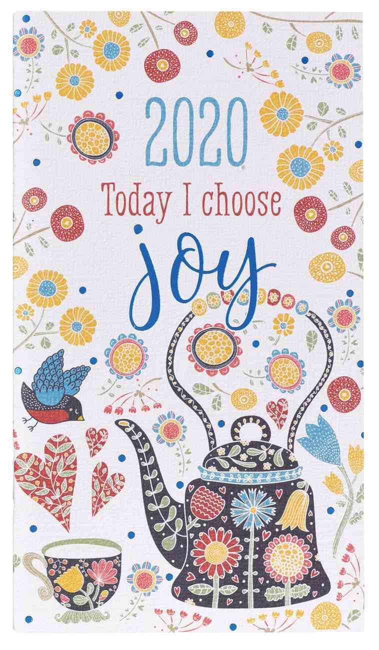 2020 Small 24-Month Daily Diary/Planner: Today I Choose Joy Paperback