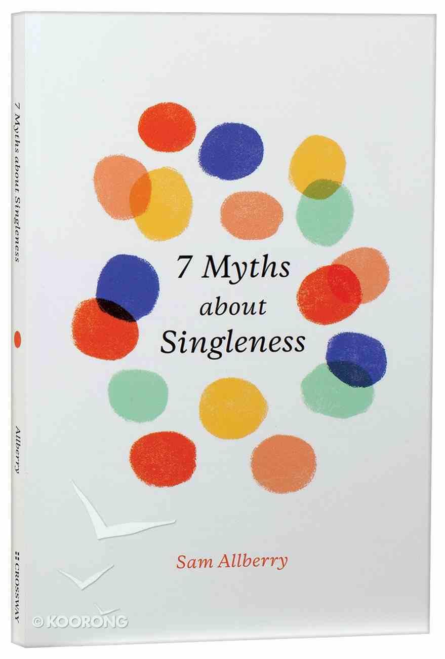 7 Myths About Singleness Paperback