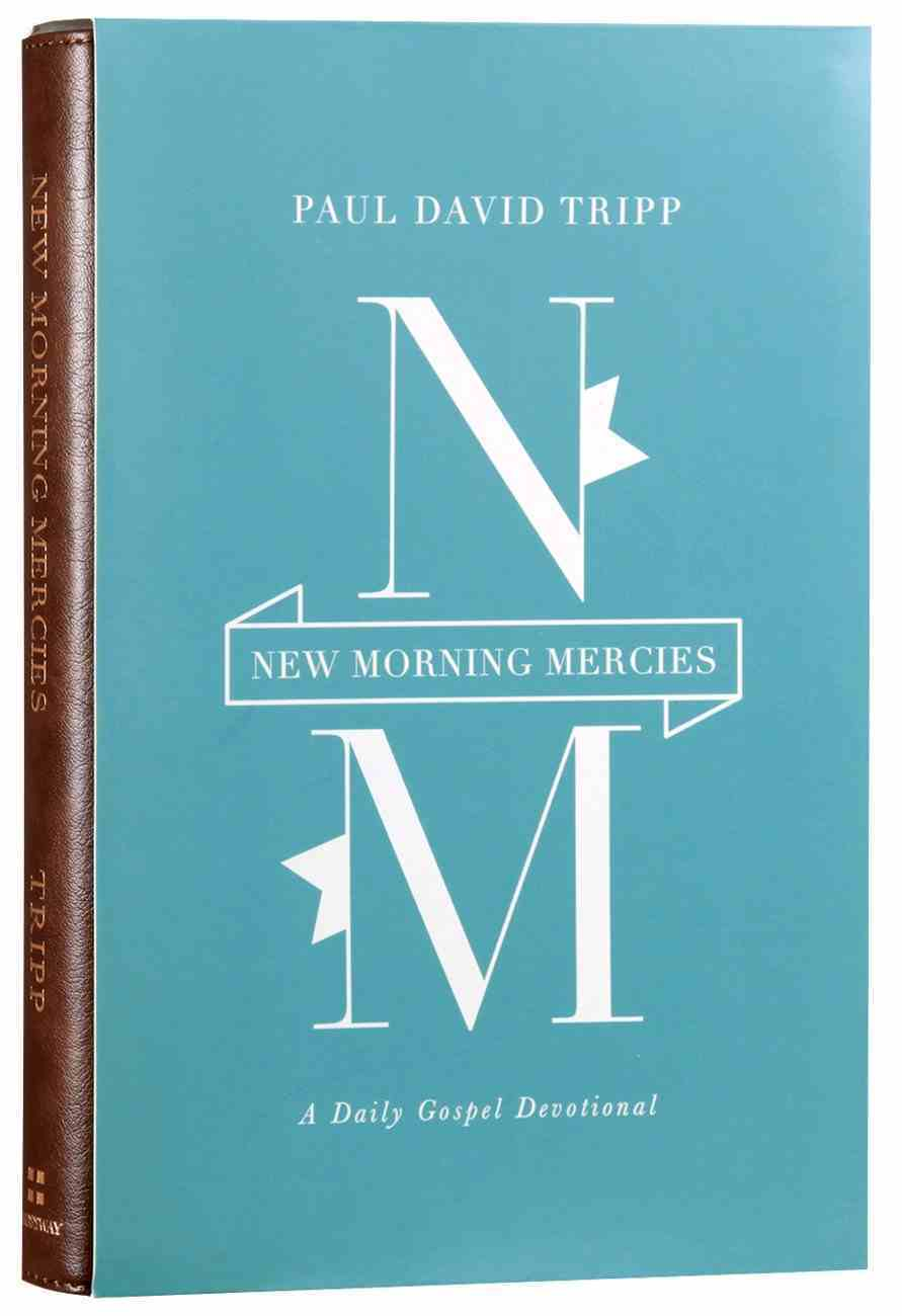 New Morning Mercies: A Daily Gospel Devotional Imitation Leather