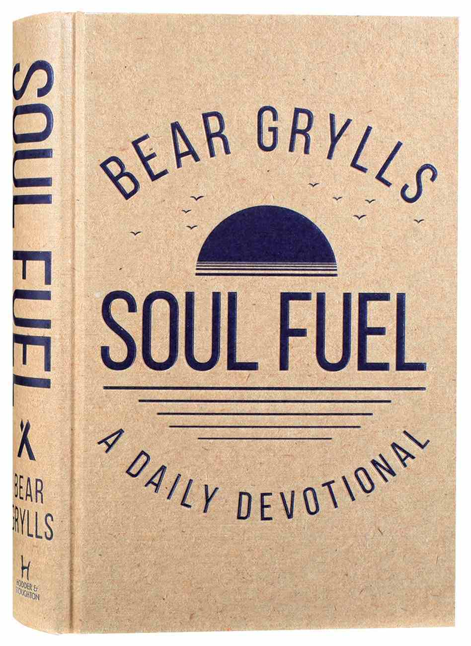 Soul Fuel: A Daily Devotional Hardback