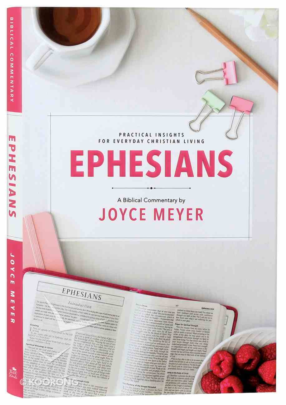 Ephesians: Biblical Commentary (#01 in Deeper Life Series) Hardback