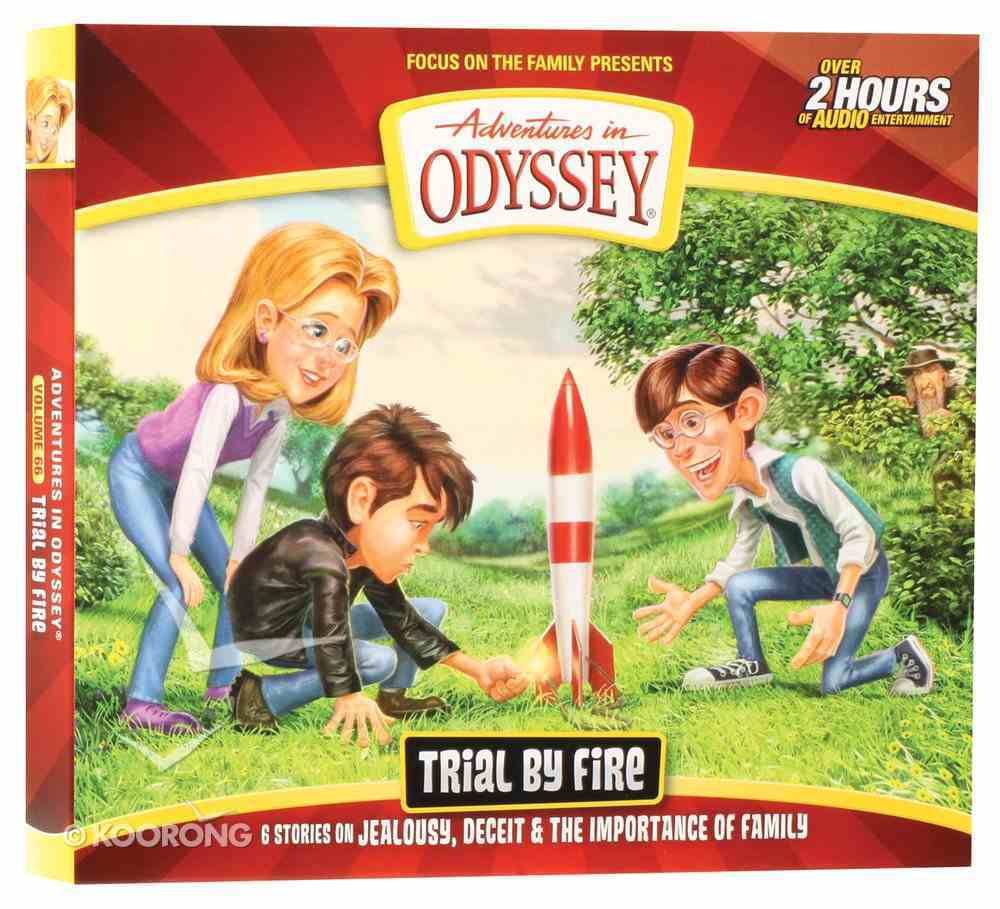 Trial By Fire (Over 2 Hours) (#66 in Adventures In Odyssey Audio Series) CD