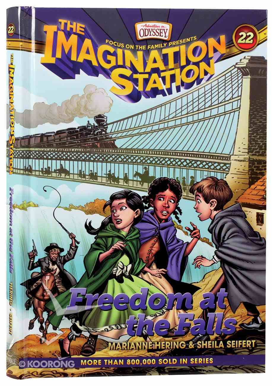 Freedom At the Falls (#22 in Adventures In Odyssey Imagination Station (Aio) Series) Hardback