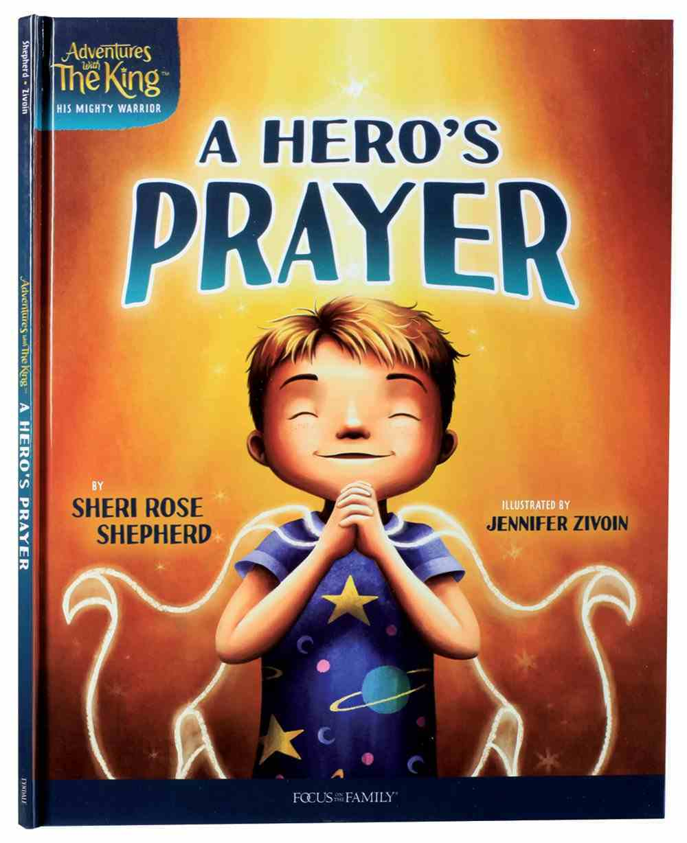 A #01: Hero's Prayer (#01 in Adventures With The King: His Mighty Warrior Series) Hardback