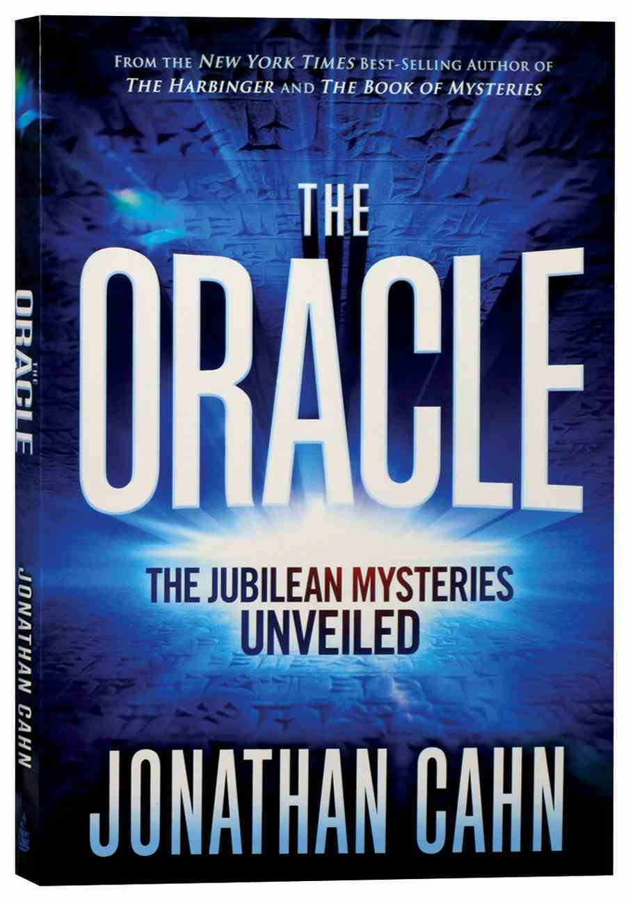 The Oracle: The Jubilean Mysteries Unveiled Paperback