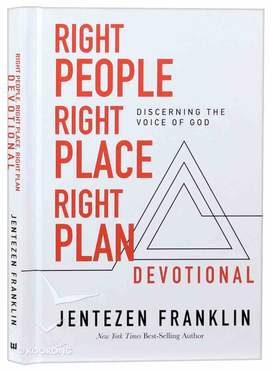 Right People, Right Place, Right Plan Devotional: 30 Days of Discerning the Voice of God Hardback