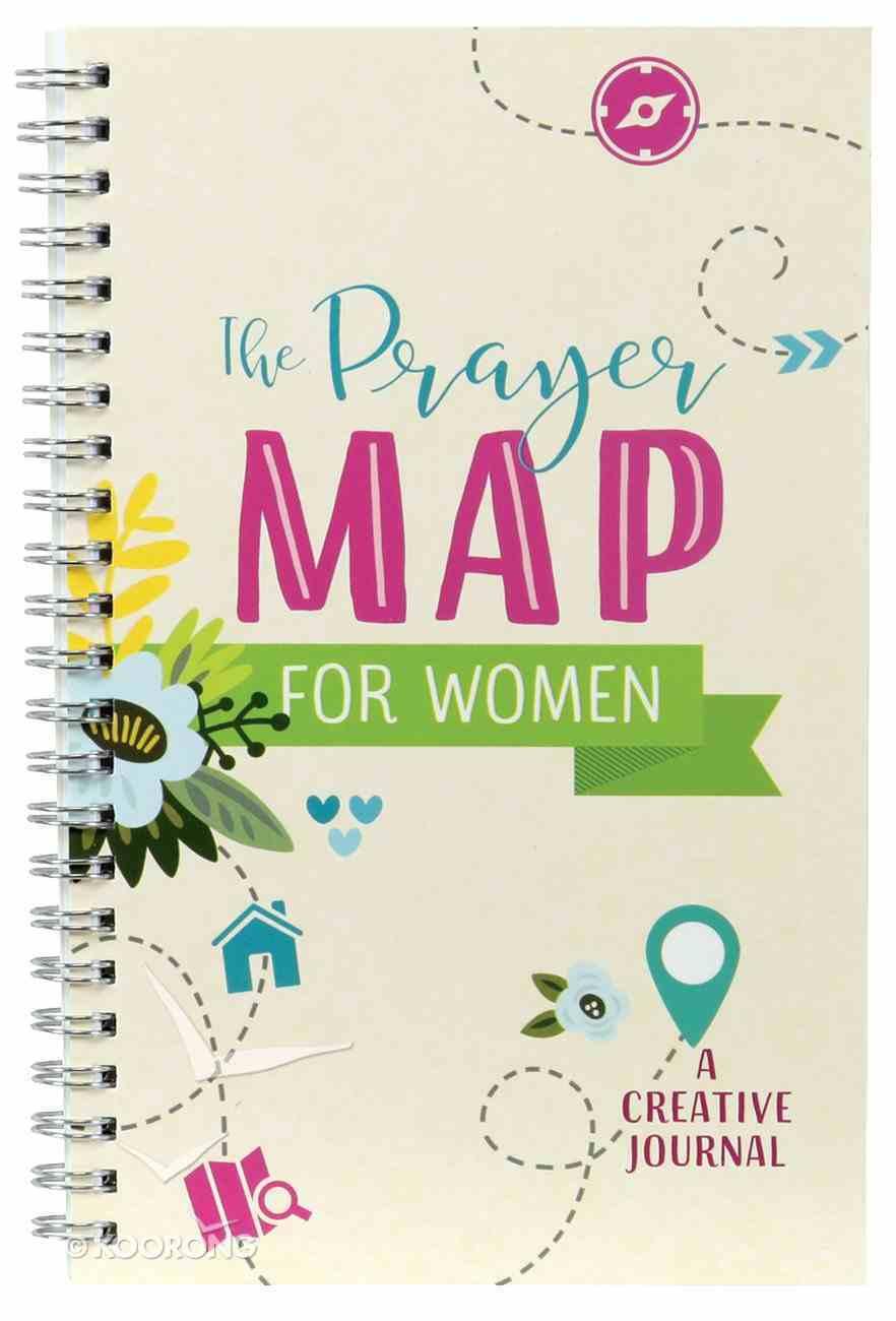 The Prayer Map For Women: A Creative Journal Spiral