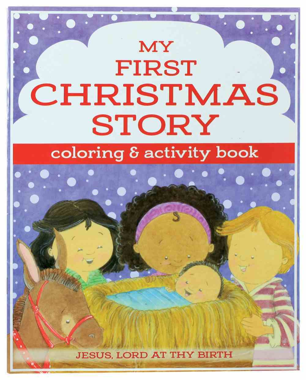 My First Christmas Coloring and Activity Book (I'm Learning The Bible Activity Book Series) Paperback