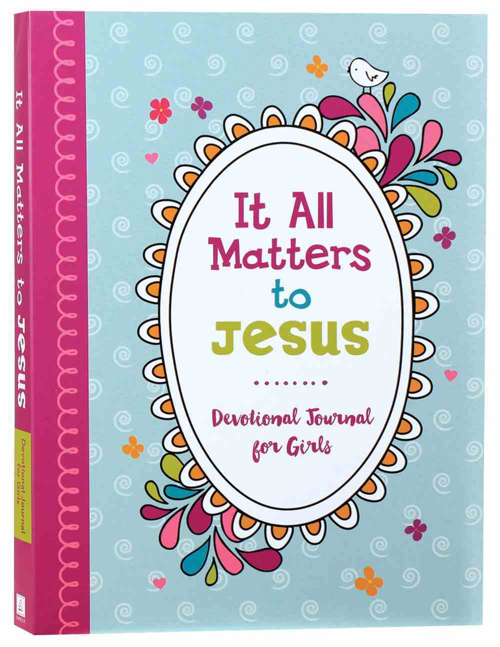 It All Matters to Jesus: Devotional Journal For Girls Spiral