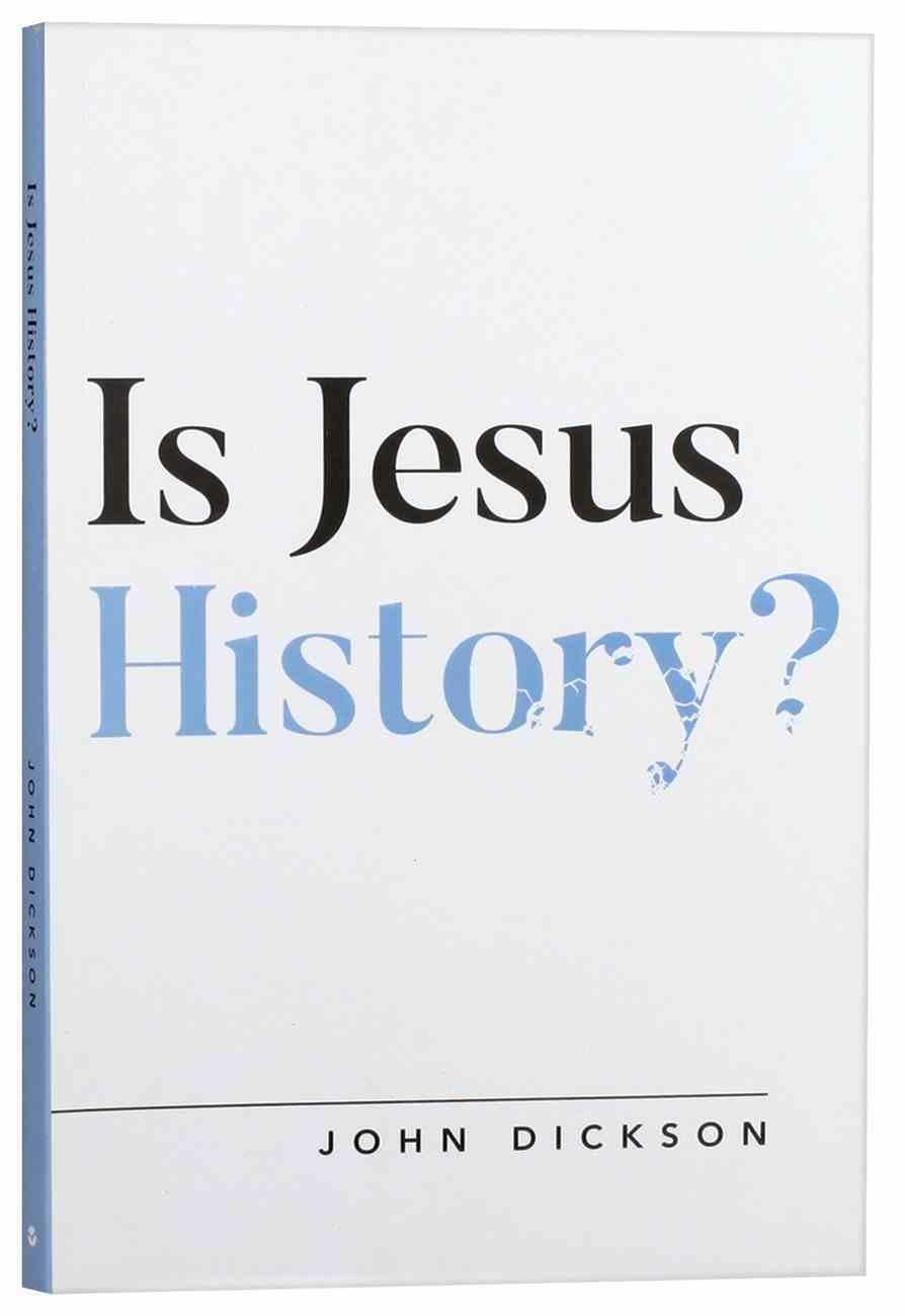 Is Jesus History? Paperback