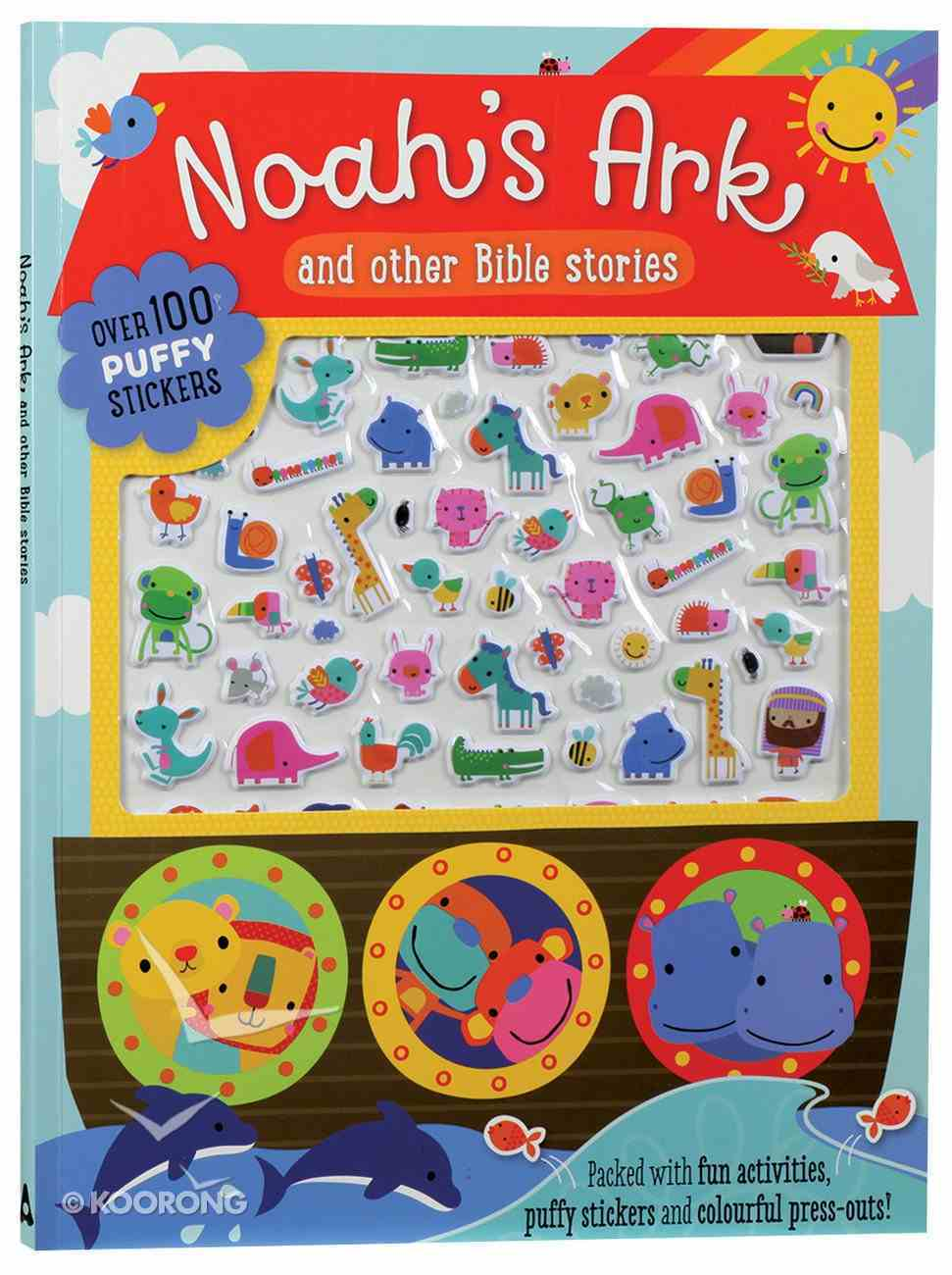 Noah's Ark & Other Bible Stories (With Over 100 Puffy Stickers) Paperback