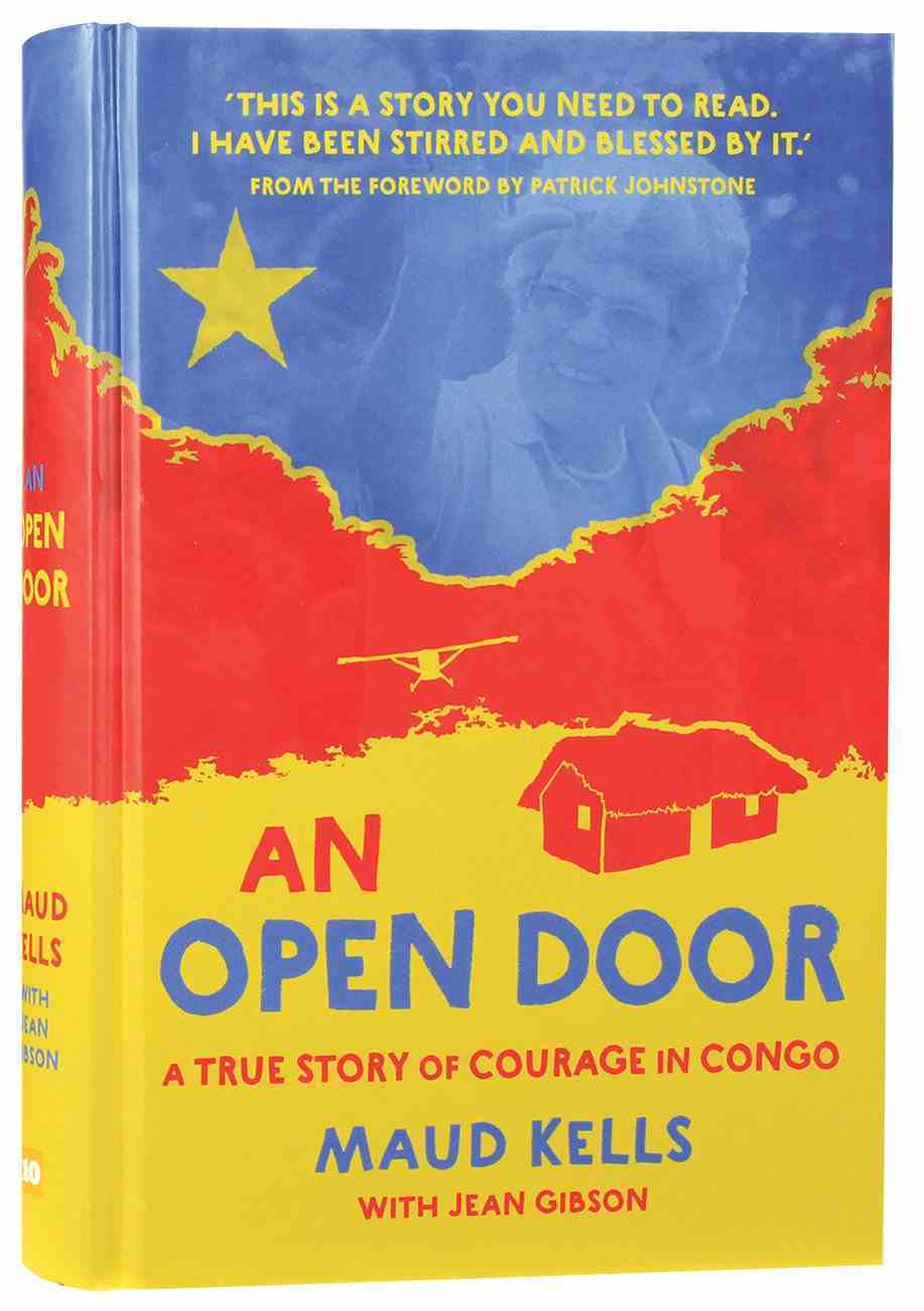 An Open Door: A True Story of Courage in Congo Hardback