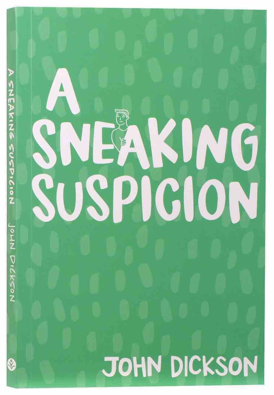 A Sneaking Suspicion (6th Edition) Paperback
