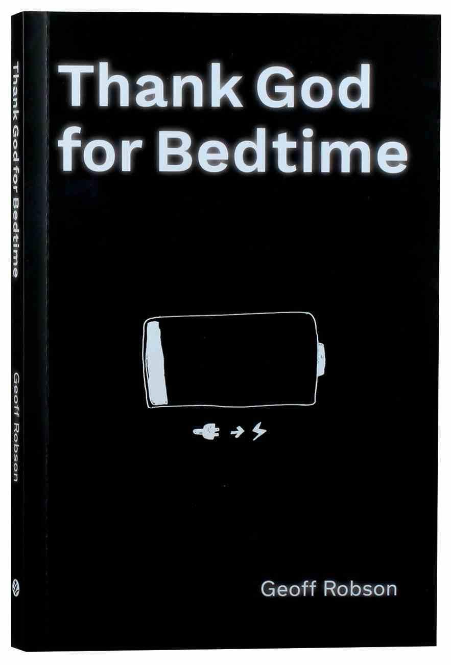 Thank God For Bedtime Paperback