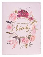 2020 Large 18-Month Diary/Planner: Floral, Ecc 3:11 Imitation Leather