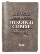 2020 Executive 12-Month Diary/Planner: I Can Do All Things Through Christ Who Strengthens Me, Grey/Silver (Phil 4:13) Imitation Leather
