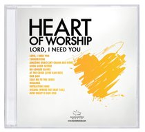 Album Image for Ccli Heart of Worship - Lord, I Need You - DISC 1