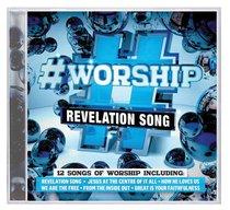 Album Image for #Worship: Revelation Song - DISC 1