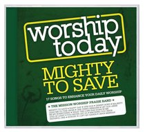 Album Image for Worship Today: Mighty to Save - DISC 1