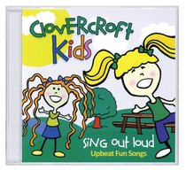 Album Image for Clovercroft Kids: Sing Out Loud - DISC 1