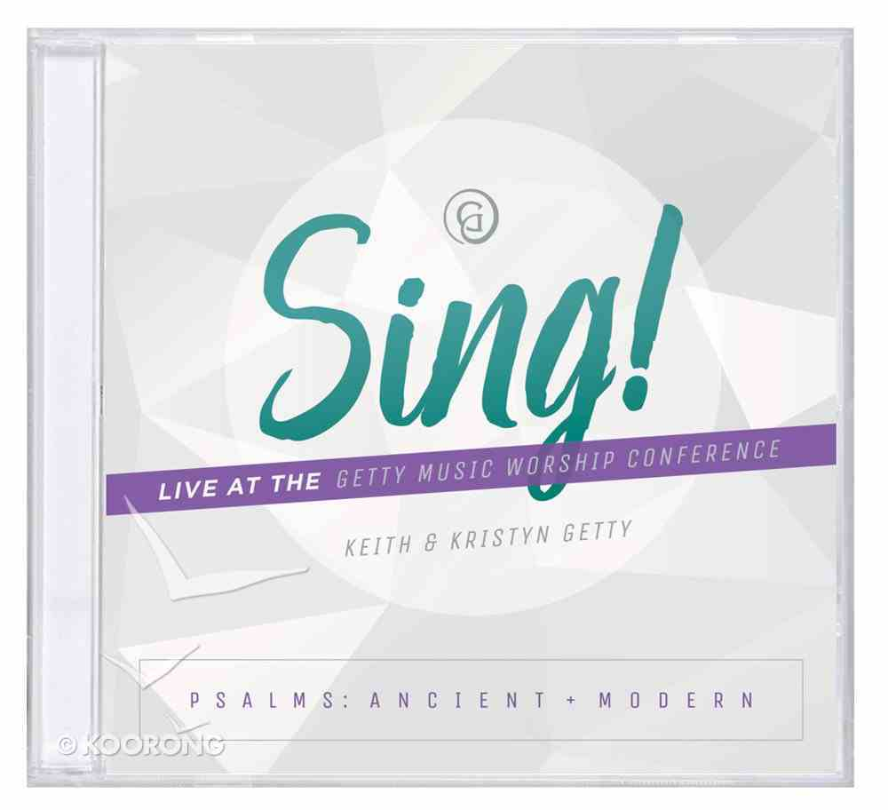 Sing! Psalms: Ancient and Modern CD