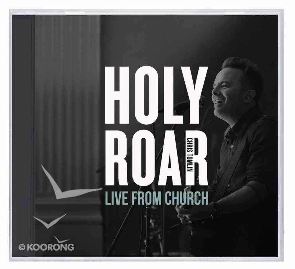 Holy Roar: Live From Church CD