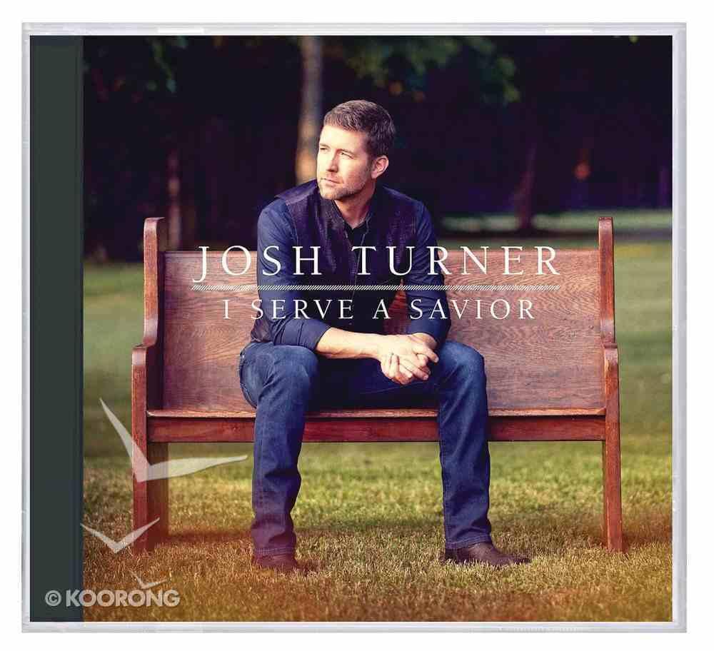 I Serve a Savior CD