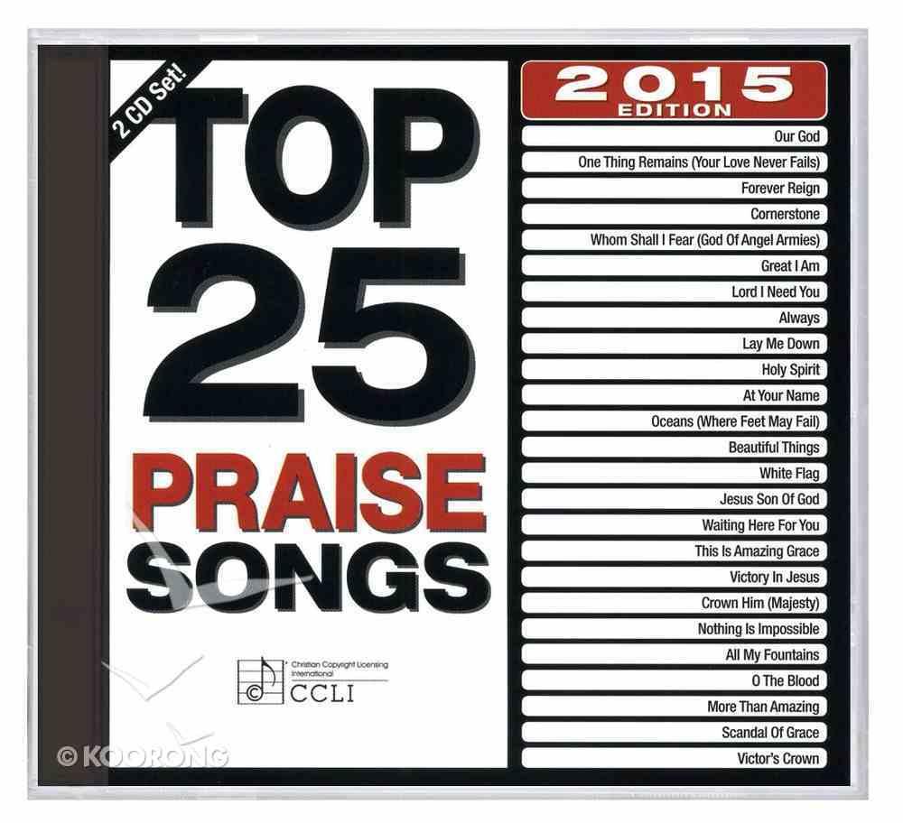 Top 25 Praise Songs 2015 (2cds) CD