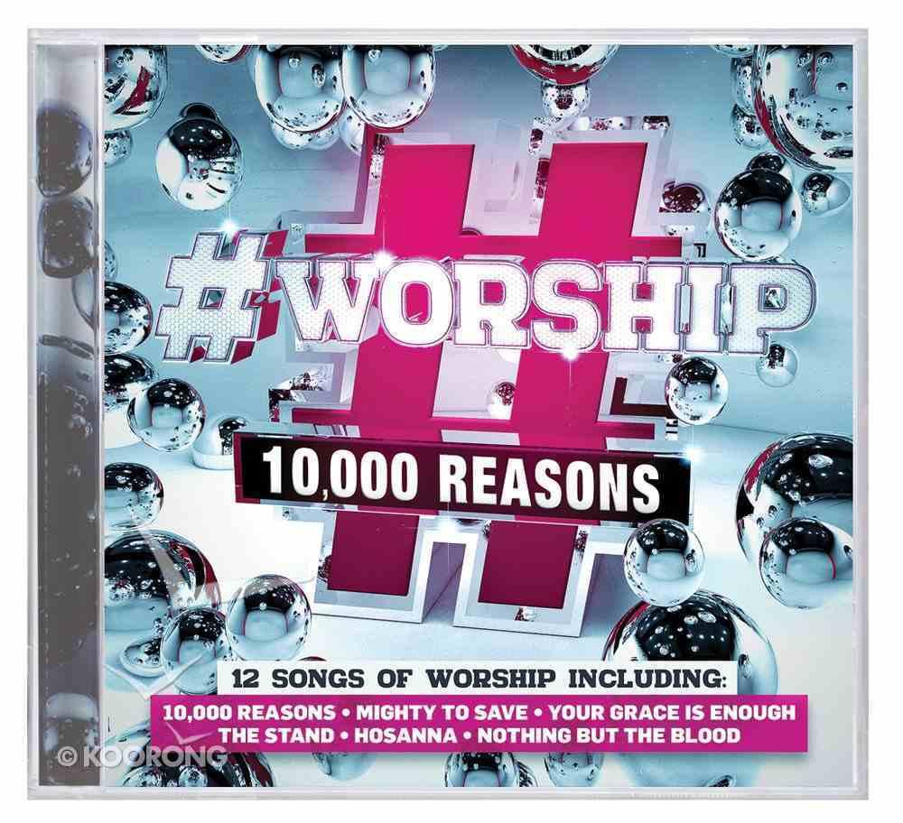 #Worship: 10,000 Reasons CD