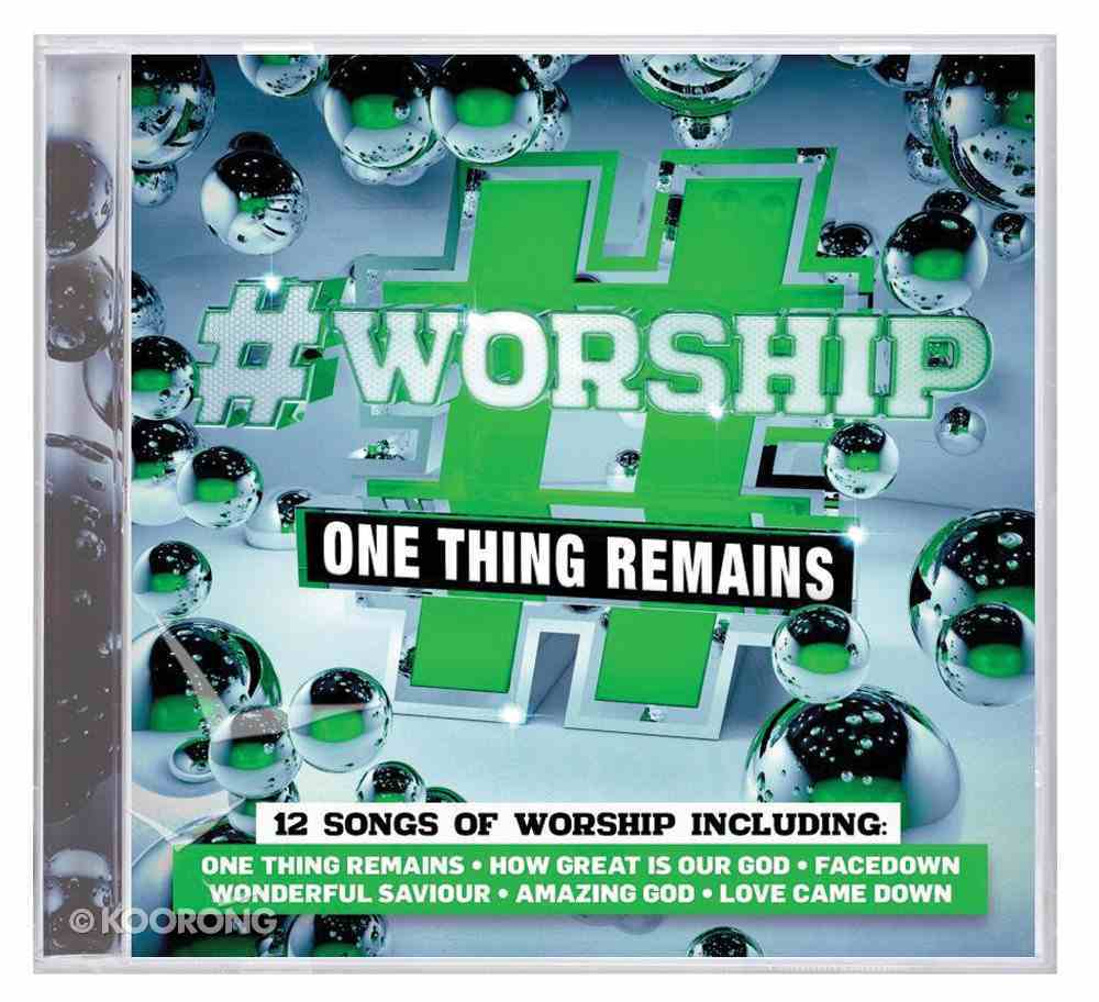#Worship: One Thing Remains CD