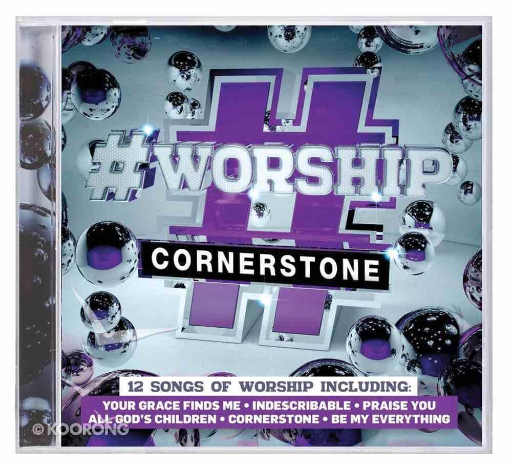 #Worship: Cornerstone CD
