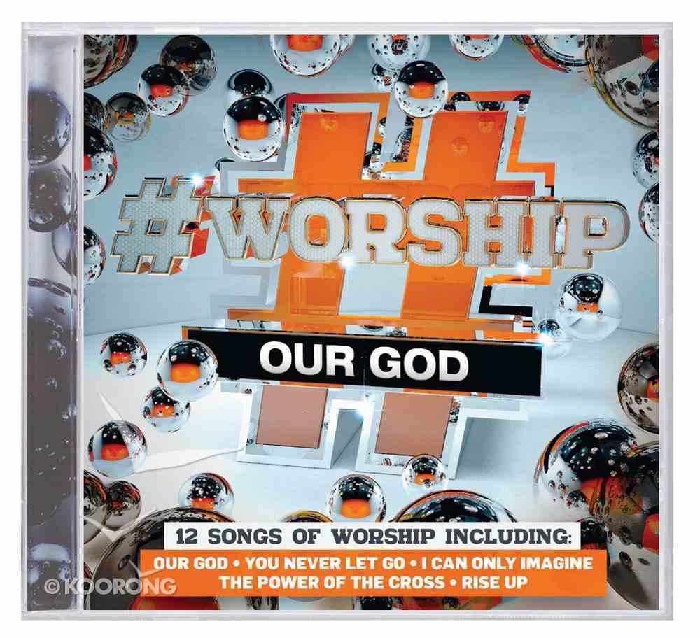 #Worship: Our God CD