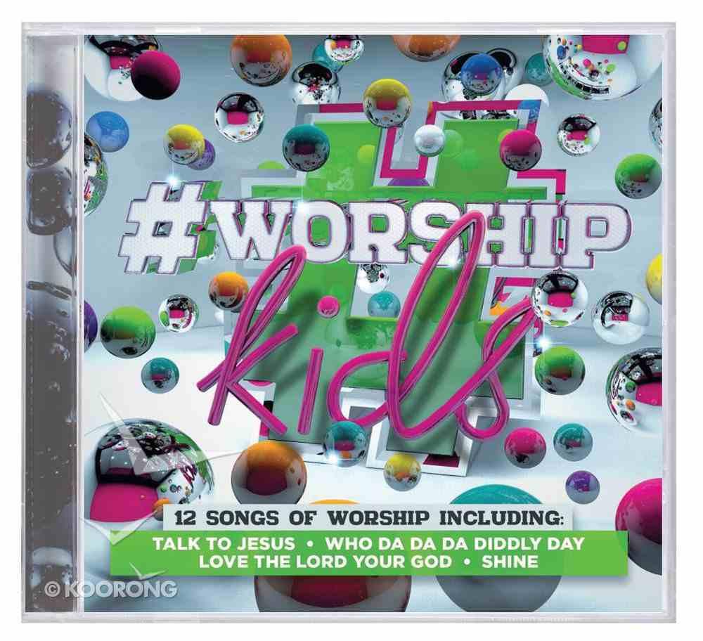 #Worship: Kids CD