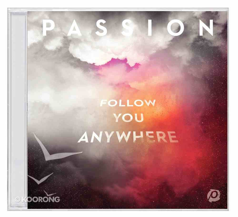 2019 Passion: Follow You Anywhere CD